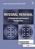 Integral renewal : a relational and renewal perspective