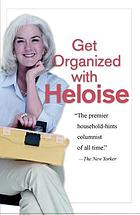 Get organized with Heloise.