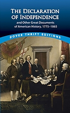 The declaration of independence and other great docments of amrican history : 1775-1865