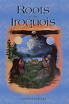 Roots of the Iroquois