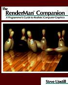 The RenderMan companion : a programmer's guide to realistic computer graphics