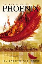 Phoenix : a Black City novel