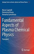 Fundamental aspects of plasma chemical physics : transport