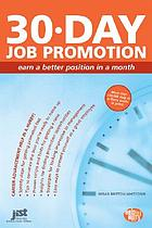 30-day job promotion : build a powerful promotion plan in a month
