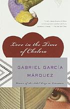 Love in the time of cholera : a novel
