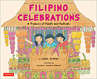 Filipino celebrations : a treasury of feasts and festivals