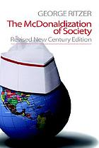 The McDonaldization of Society.