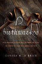 Birthmarked : Birthmarked Series, Book 1