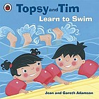 Topsy and Tim learn to swim.