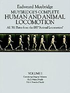 Muybridge's complete human and animal locomotion/ 1, Containing original volumes : 1 & 2: Males (nude) ; 3 & 4: Females (nude).