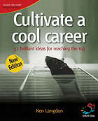 Cultivate a cool career : 52 brilliant ideas for reaching the top