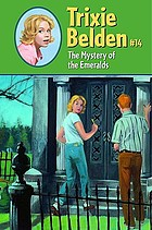 Trixie Belden #14 : the mystery of the emeralds