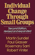 Individual change through small groups.
