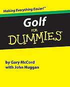 Golf for dummies : a reference for the rest of us!