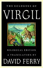 The eclogues of Virgil : a translation