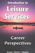 Introduction to leisure services : career perspectives