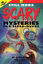 Still more scary mysteries for sleep-overs