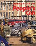 People's car : a facsimile of B.I.O.S. final report no. 998 investigation into the design and performance of the Volkswagen or German people's car : first published in 1947