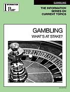 Gambling : what's at stake?