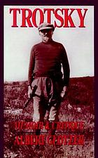 Trotsky : memoir & critique