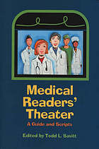 Medical readers' theater : a guide and scripts