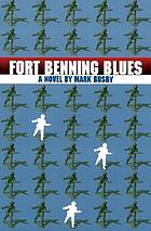 Fort Benning blues : a novel