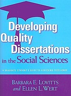 Developing quality dissertations in the social sciences : a graduate student's guide to achieving excellence