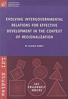 Evolving intergovernmental relations for effective development in the context of regionalization