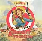Bernadette Peters in Irving Berlin's Annie get your gun : the new Broadway cast recording.