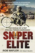 Sniper elite : the world of a top special forces marksman