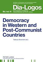 Democracy in western and post-communist countries : twenty years after the fall of communism