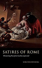 Satires of Rome : threatening poses from Lucilius to Juvenal