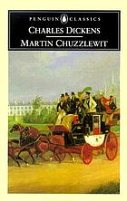 The life and adventures of Martin Chuzzlewit;