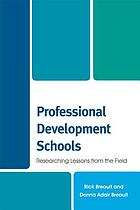 Professional development schools : researching lessons from the field