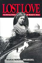 Lost love : the untold story of Henrietta Szold : unpublished diary and letters