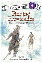 Finding Providence : the story of Roger Williams