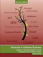 Advances in software business : a reader on business models and partner ecosystems in the software industry