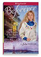 American girl : The puzzle of the paper daughter: a Julie mystery