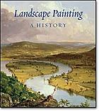 Landscape painting : a history