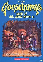 Goosebumps. / Night of the living dummy III