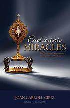 Eucharistic miracles and eucharistic phenomena in the lives of the saints