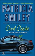 Cool cache : a Tucker Sinclair mystery