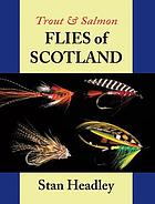 Trout & salmon flies of Scotland