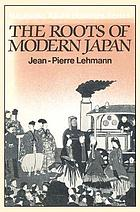 The roots of modern Japan