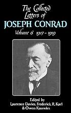 The collected letters of Joseph Conrad. Vol. 6, 1917-1919