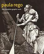 Paula Rego : the complete graphic work