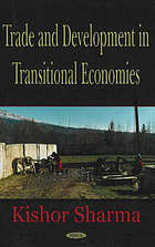 Trade and development in transitional economies