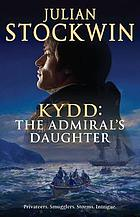 Kydd : the admiral's daughter