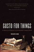 Gusto for things : a history of objects in seventeenth-century Rome
