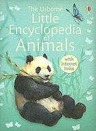 Usborne little encyclopedia of animals